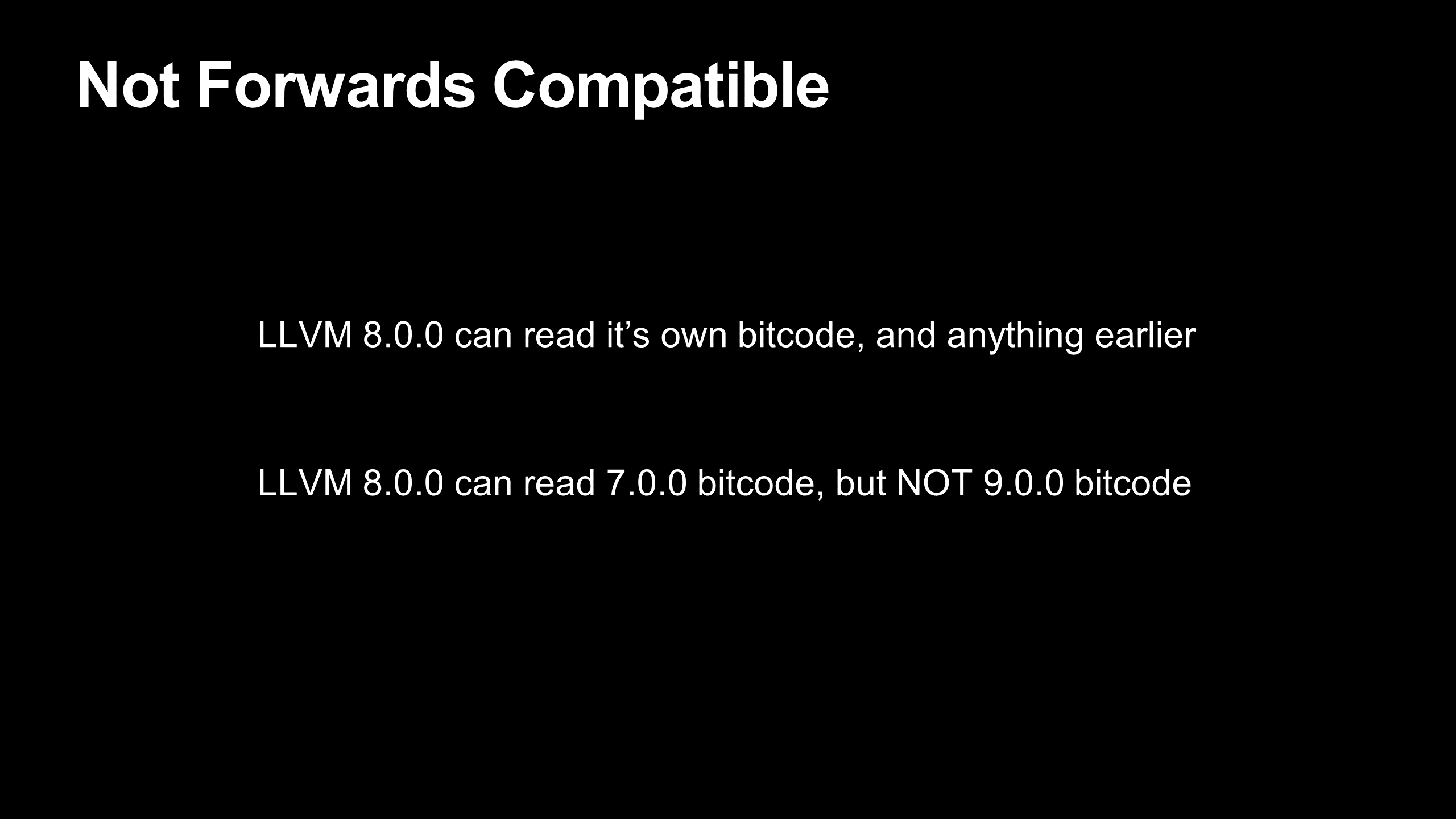 Bitcode is not forwards compatible